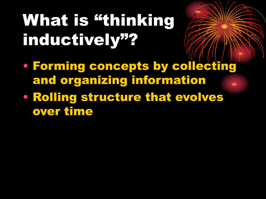 "What is ""thinking inductively""?"