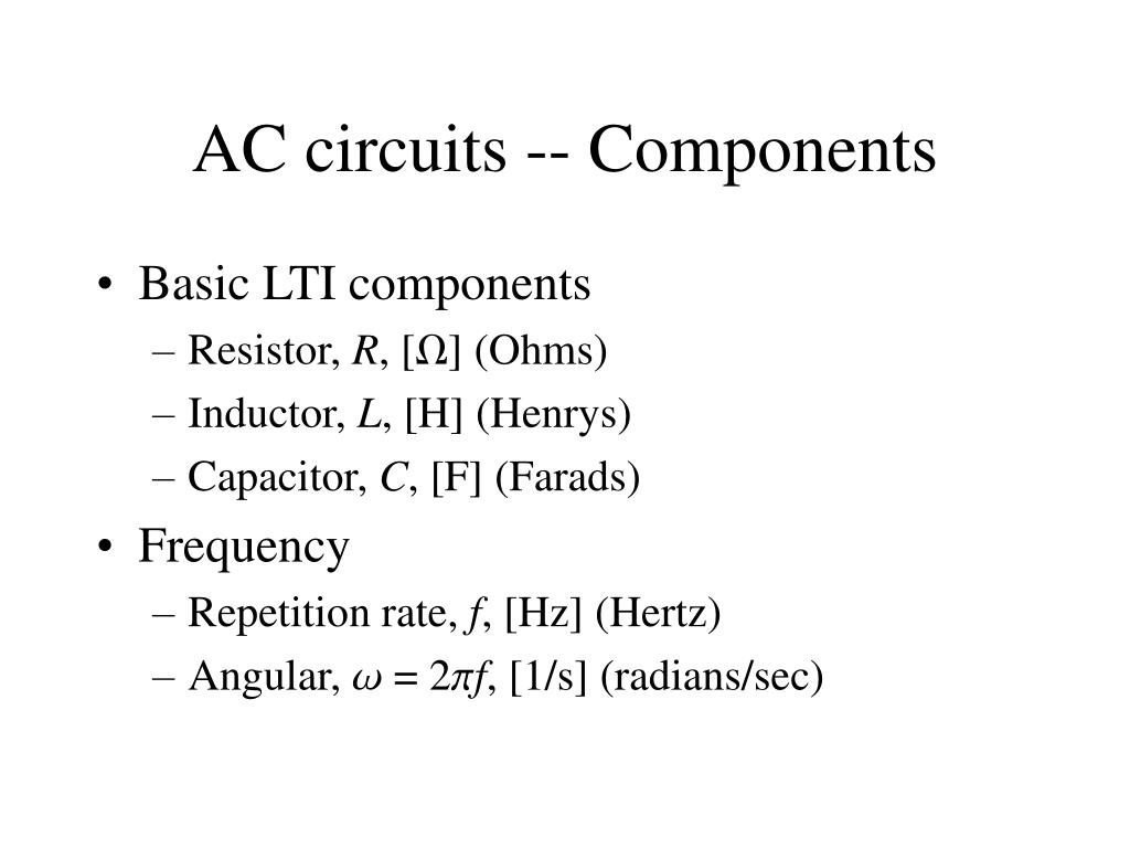 AC circuits -- Components