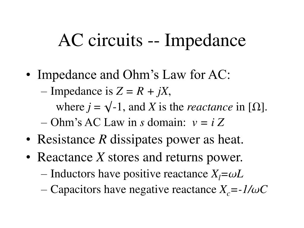 AC circuits -- Impedance