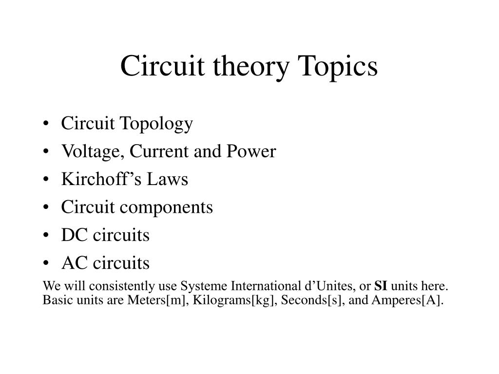 Circuit theory Topics