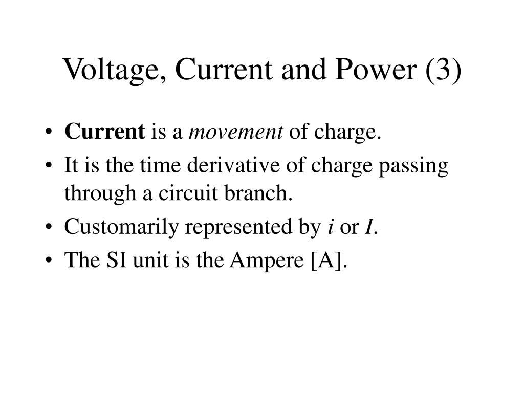 Voltage, Current and Power (3)