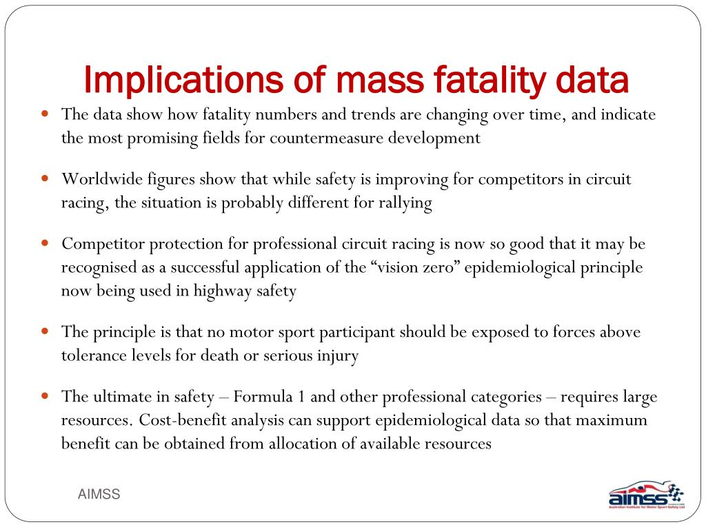 Implications of mass fatality data
