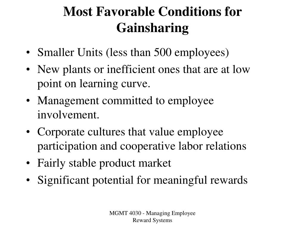 Most Favorable Conditions for Gainsharing
