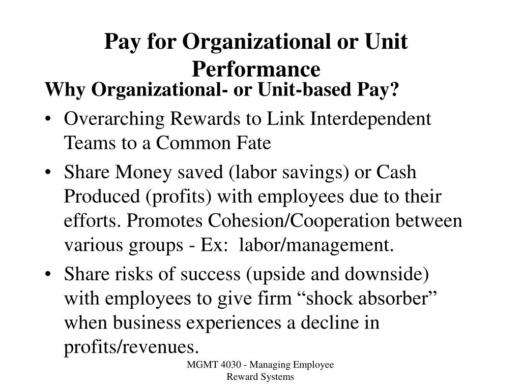 Pay for Organizational or Unit Performance
