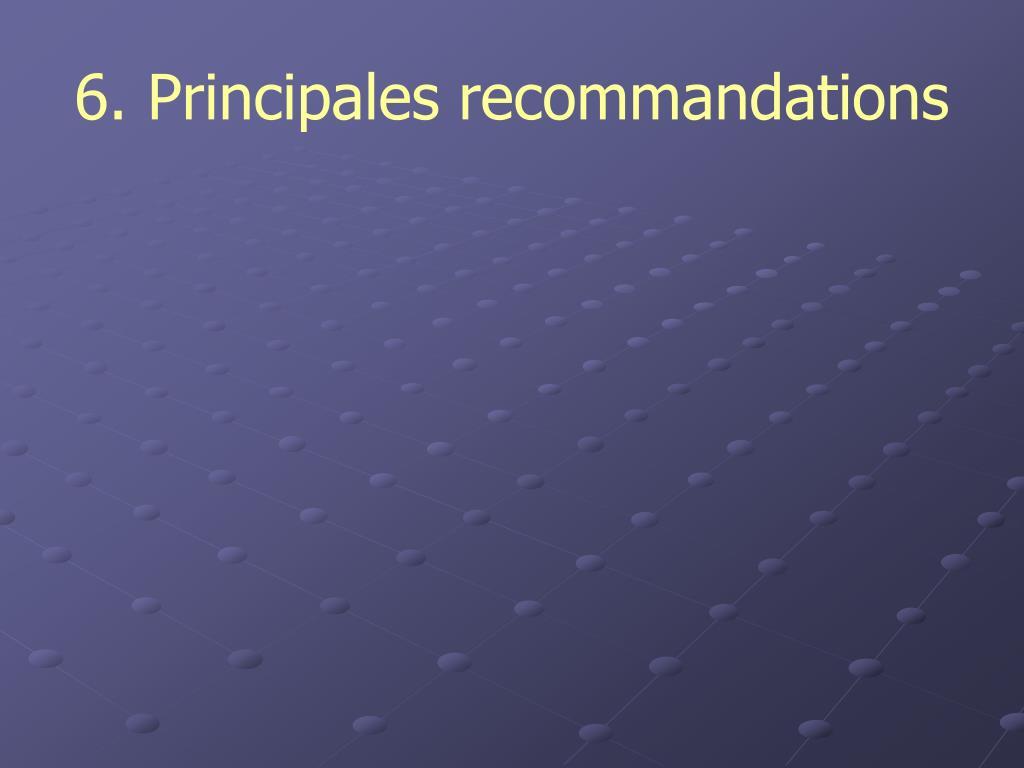 6. Principales recommandations