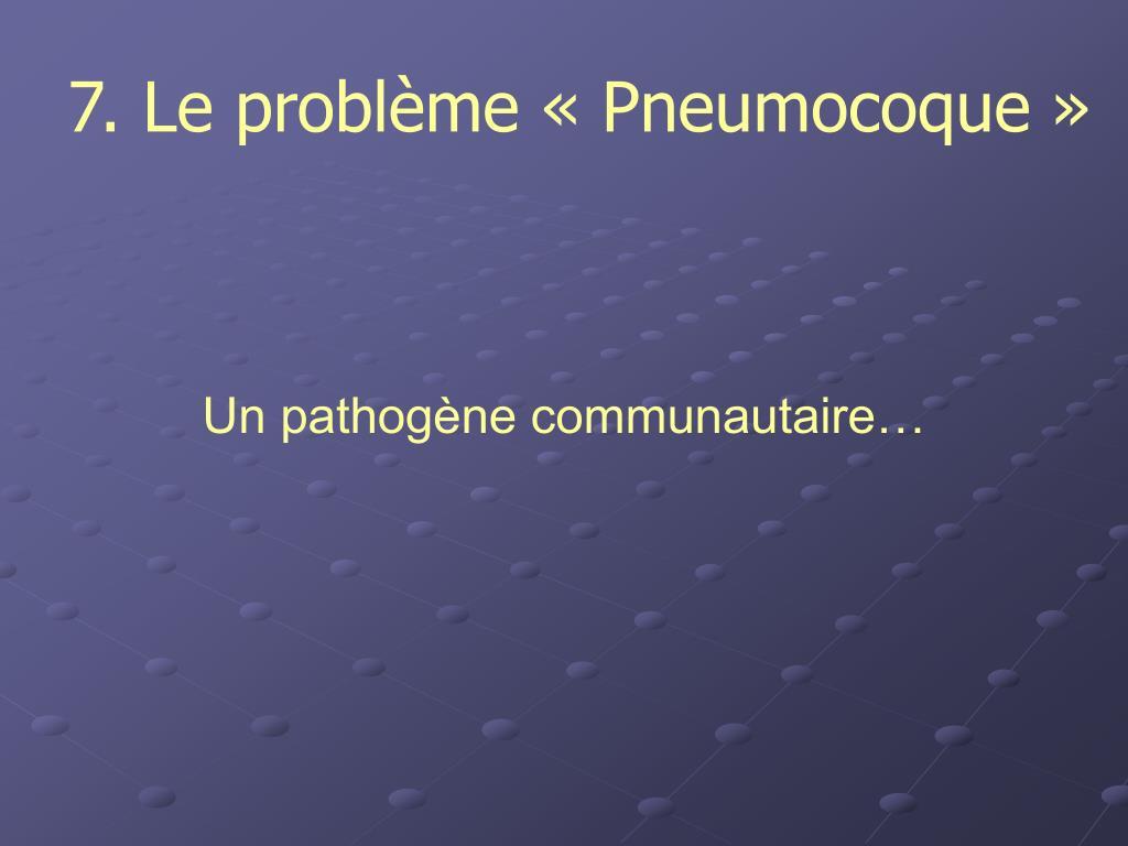 7. Le problème « Pneumocoque »