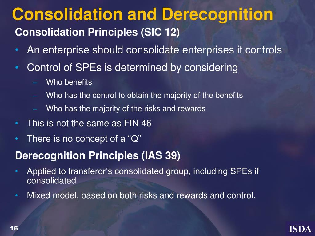 Consolidation and Derecognition