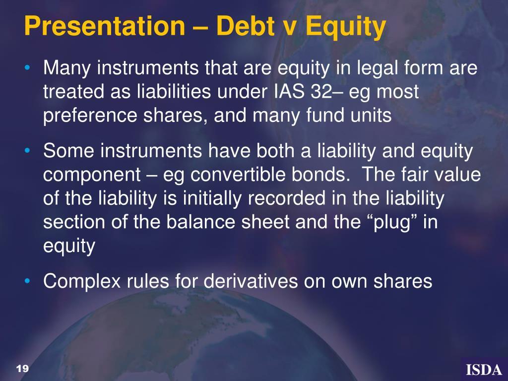 Presentation – Debt v Equity
