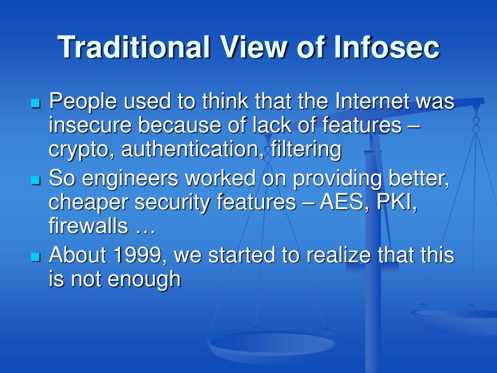 Traditional View of Infosec