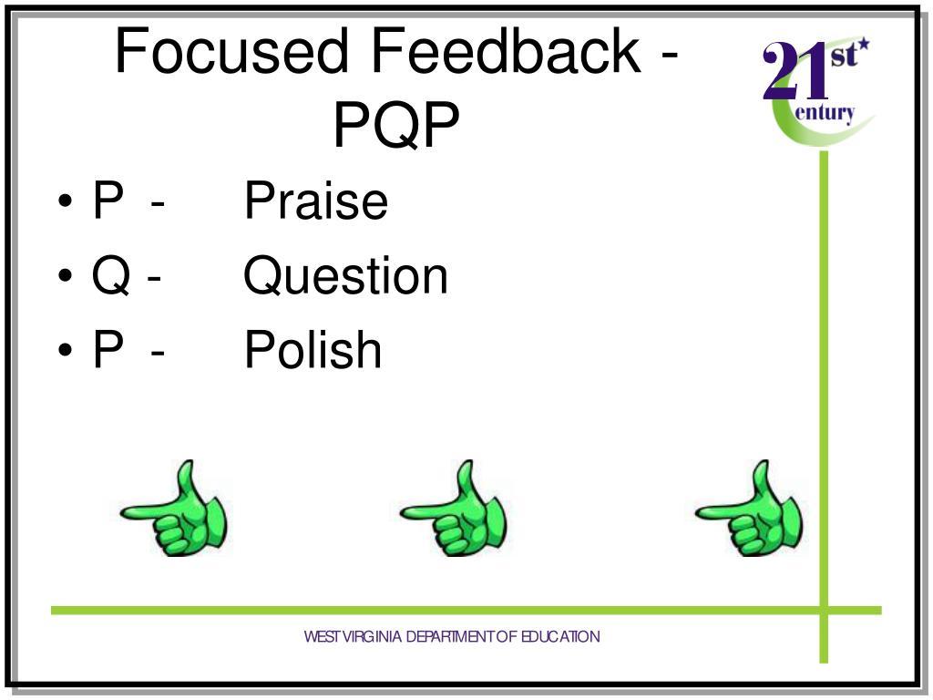 Focused Feedback - PQP
