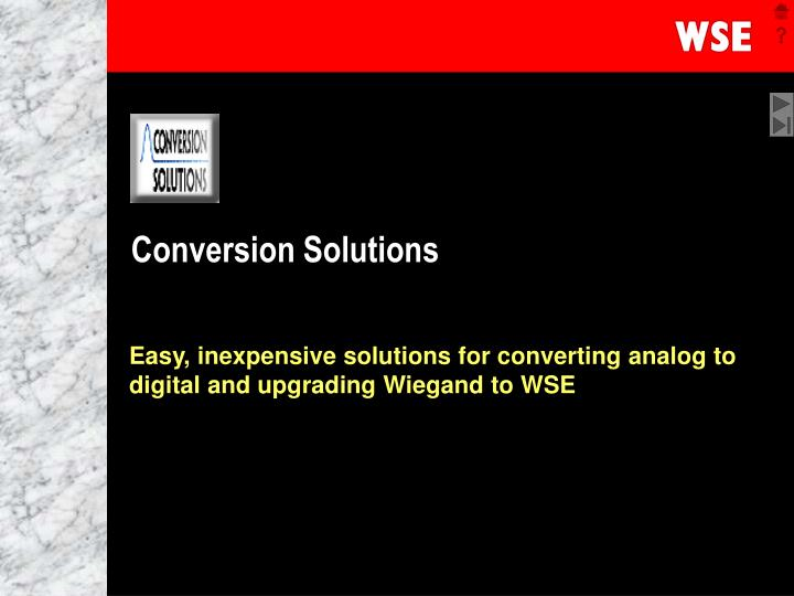 Conversion solutions l.jpg