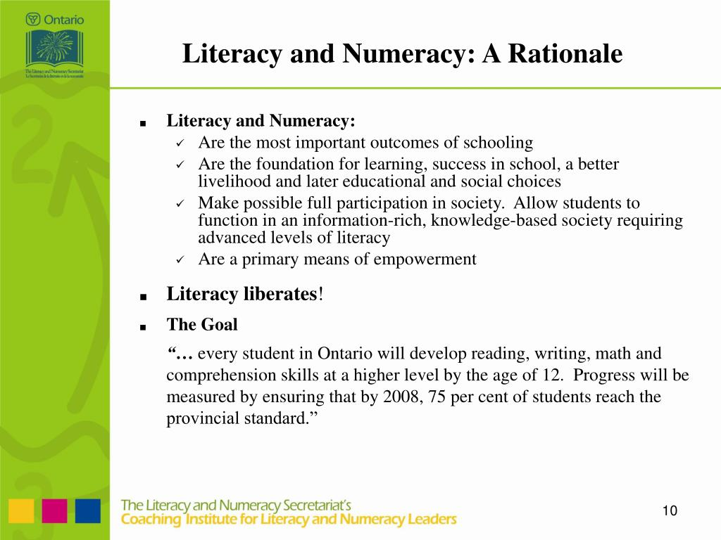 Literacy and Numeracy: A Rationale