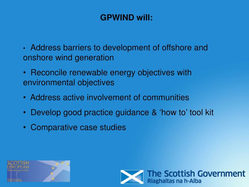 GPWIND will: