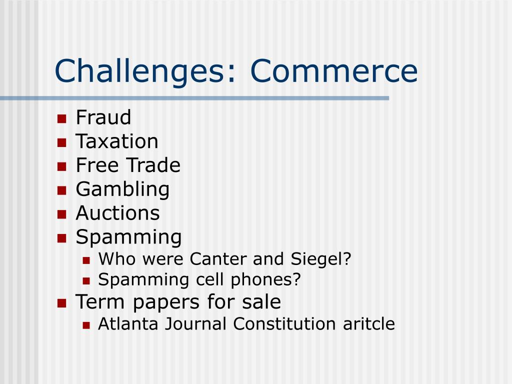 Challenges: Commerce