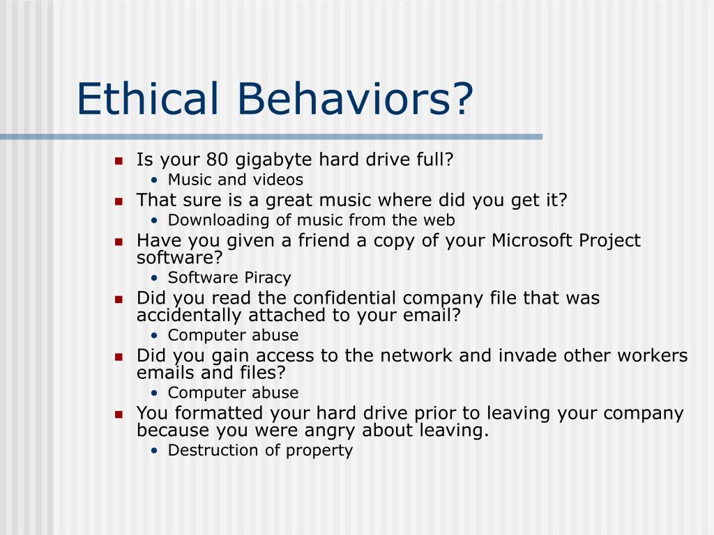 Ethical Behaviors?