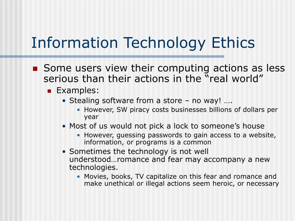 Information Technology Ethics
