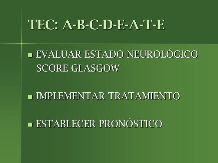 TEC: A-B-C-D-E-A-T-E