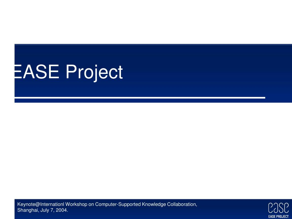 EASE Project