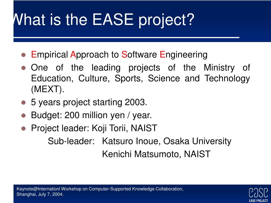 What is the EASE project?