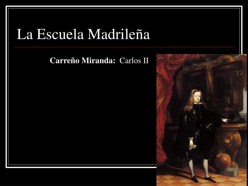 La Escuela Madrileña