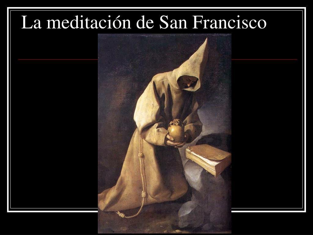 La meditación de San Francisco