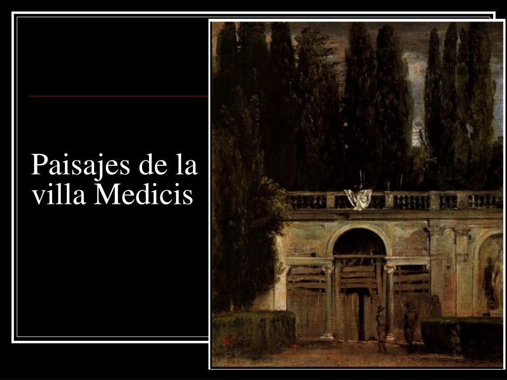 Paisajes de la villa Medicis