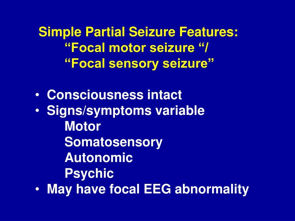 Simple Partial Seizure Features: