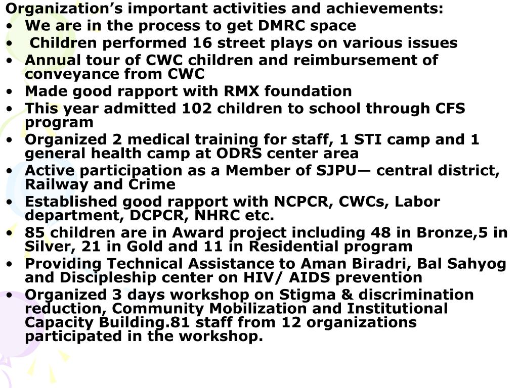 Organization's important activities and achievements: