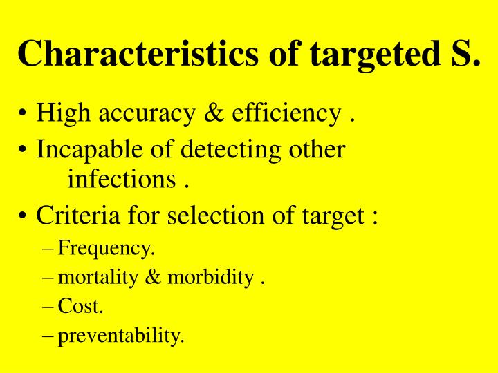 Characteristics of targeted S.