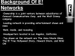 background of e networks