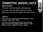 competitive analysis cont d