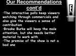 our recommendations cont d