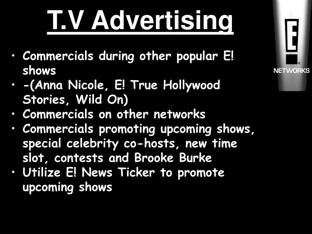 T.V Advertising