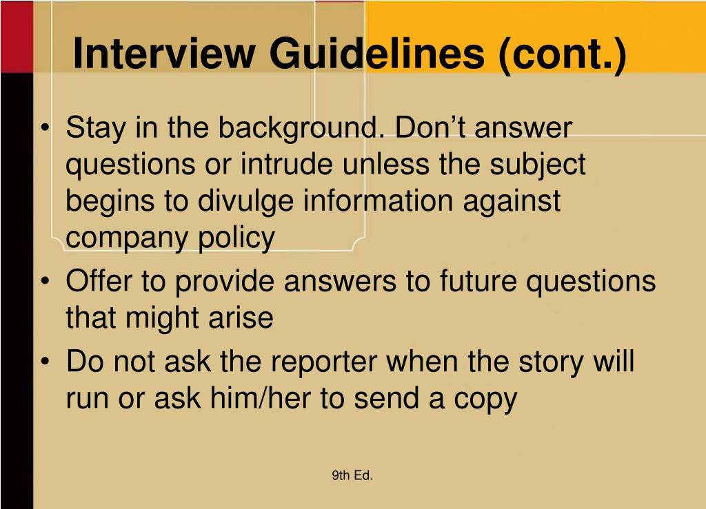 Interview Guidelines (cont.)