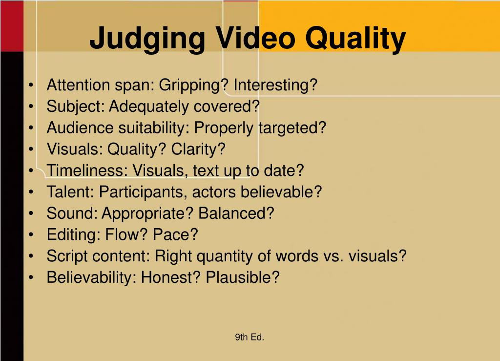 Judging Video Quality