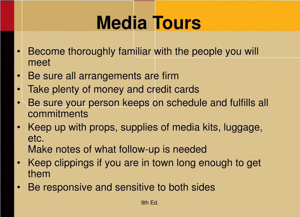 Media Tours