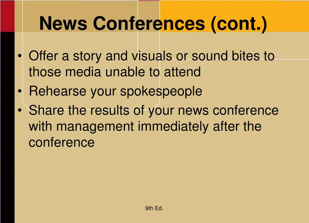 News Conferences (cont.)