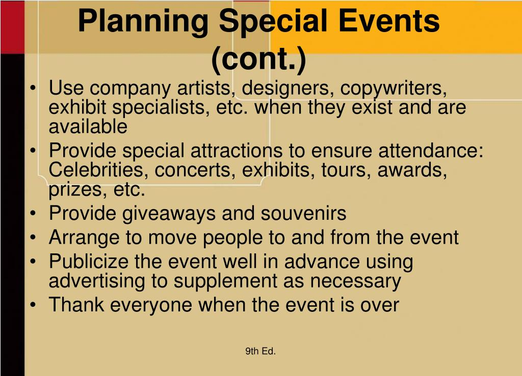 Planning Special Events (cont.)