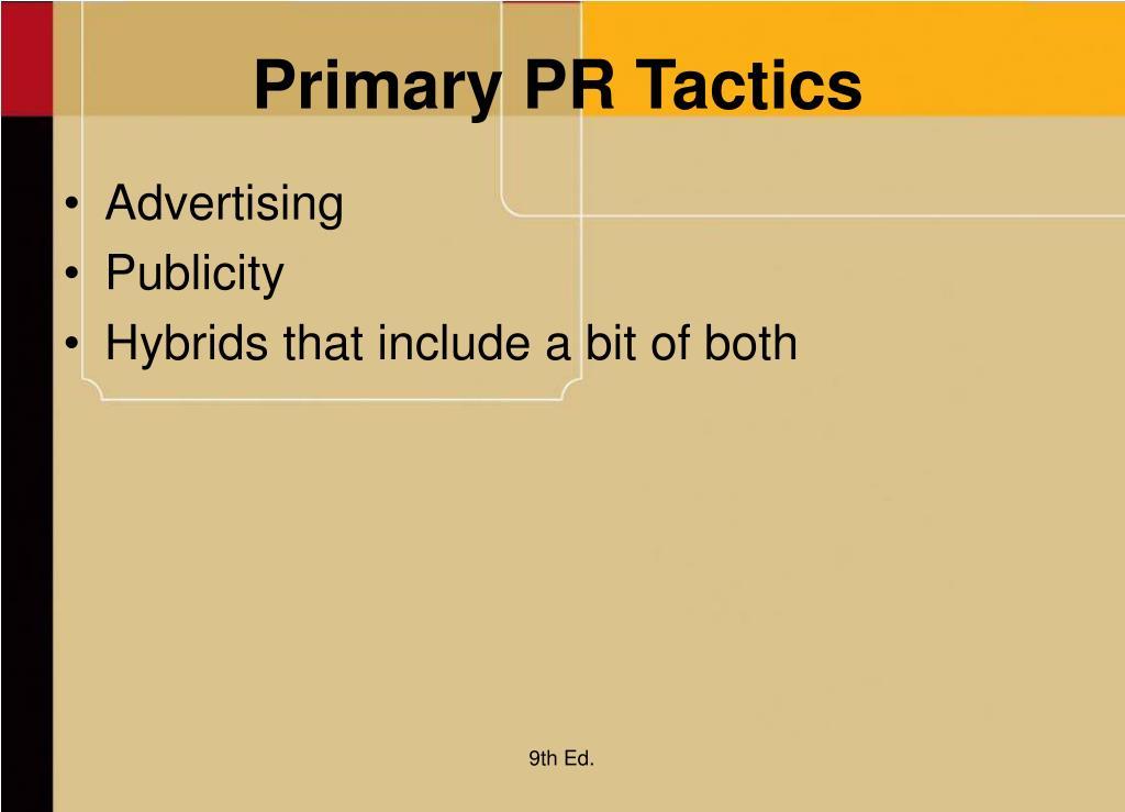 Primary PR Tactics