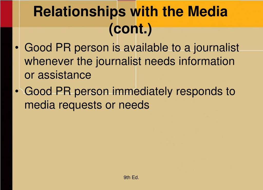 Relationships with the Media (cont.)
