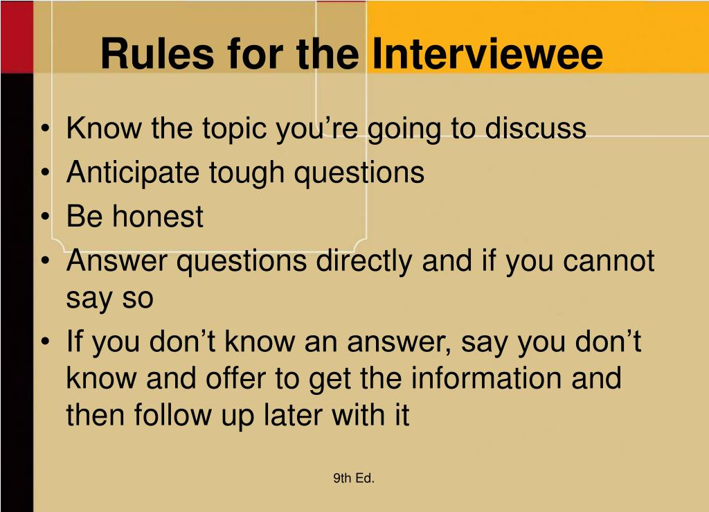 Rules for the Interviewee