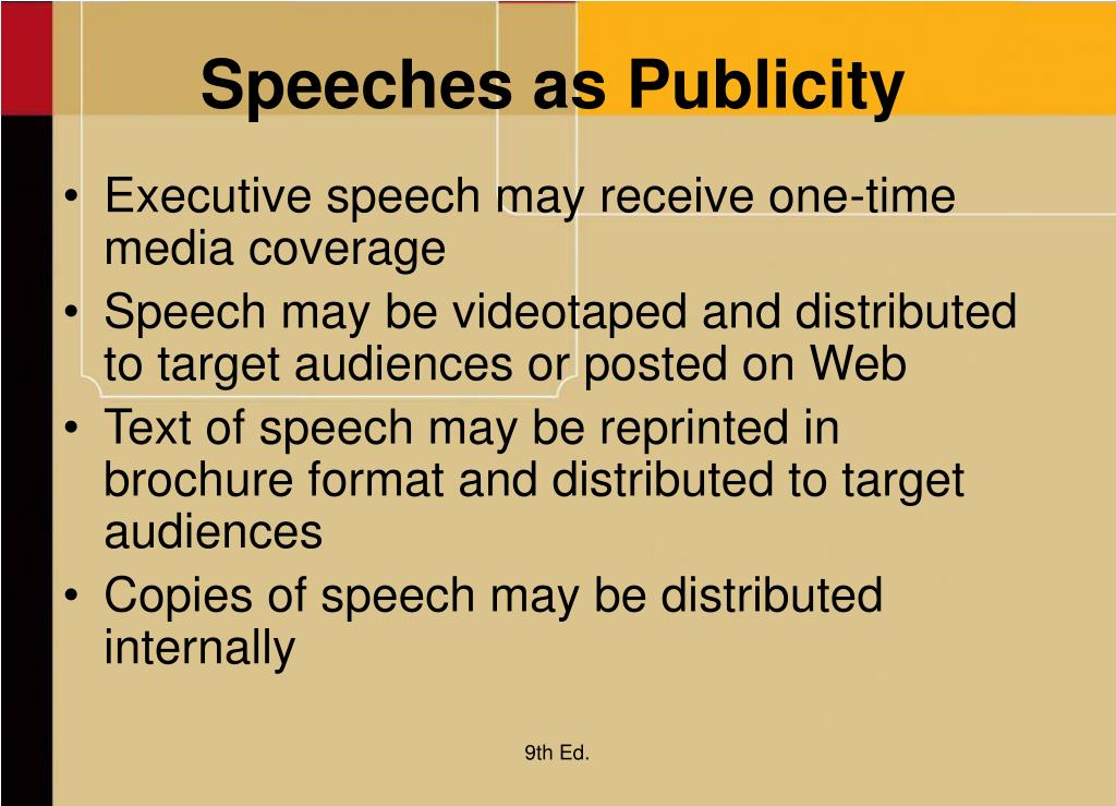 Speeches as Publicity