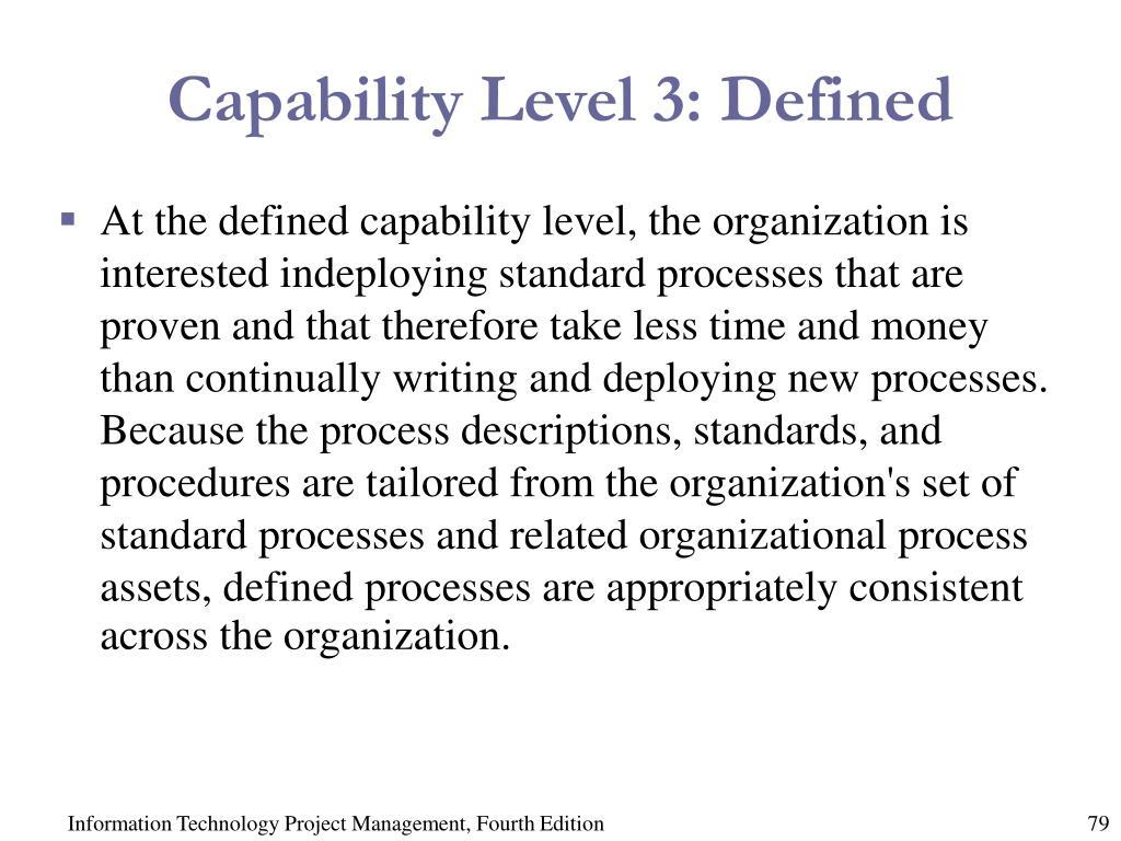 Capability Level 3: Defined