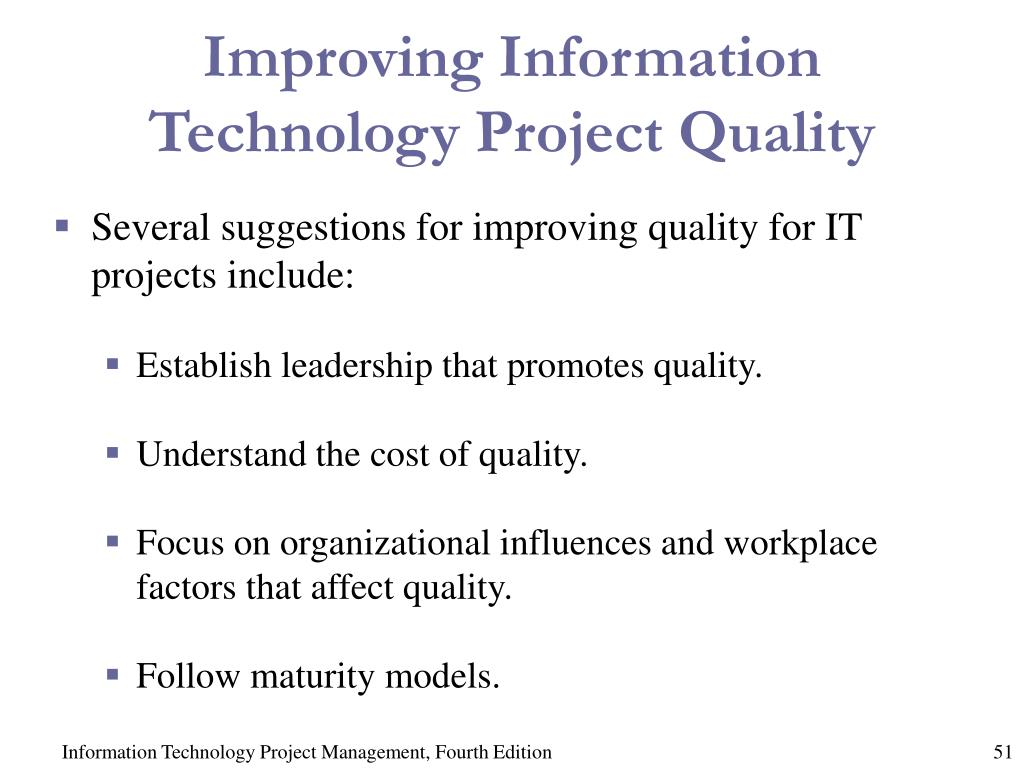 Improving Information Technology Project Quality