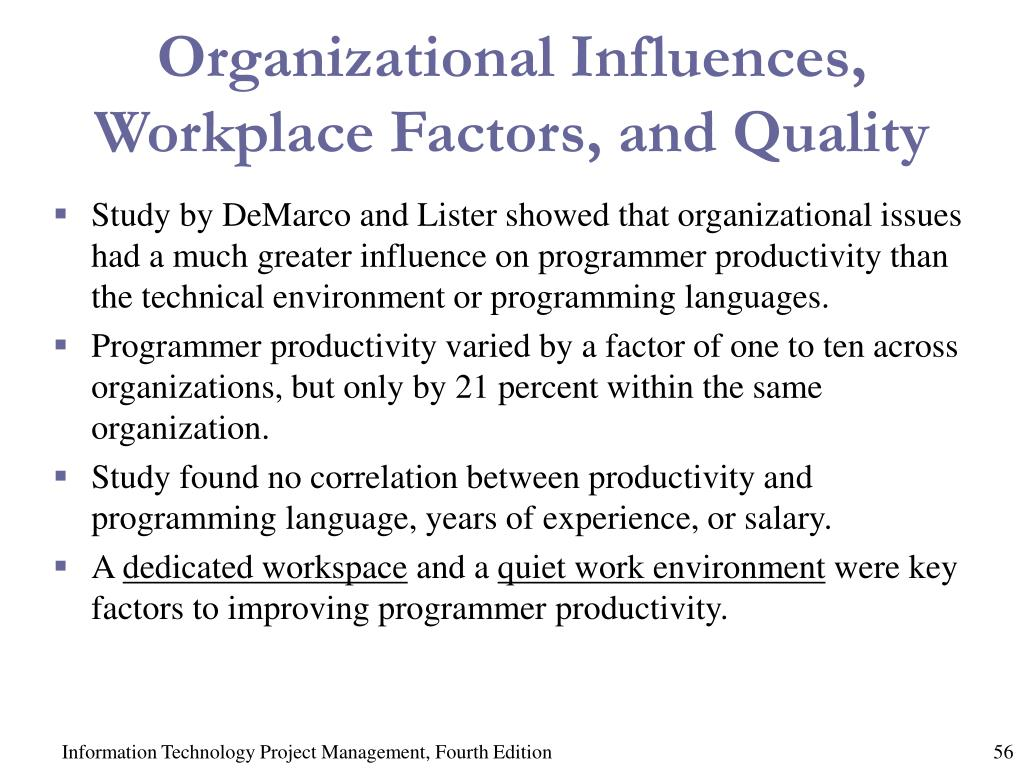 Organizational Influences, Workplace Factors, and Quality
