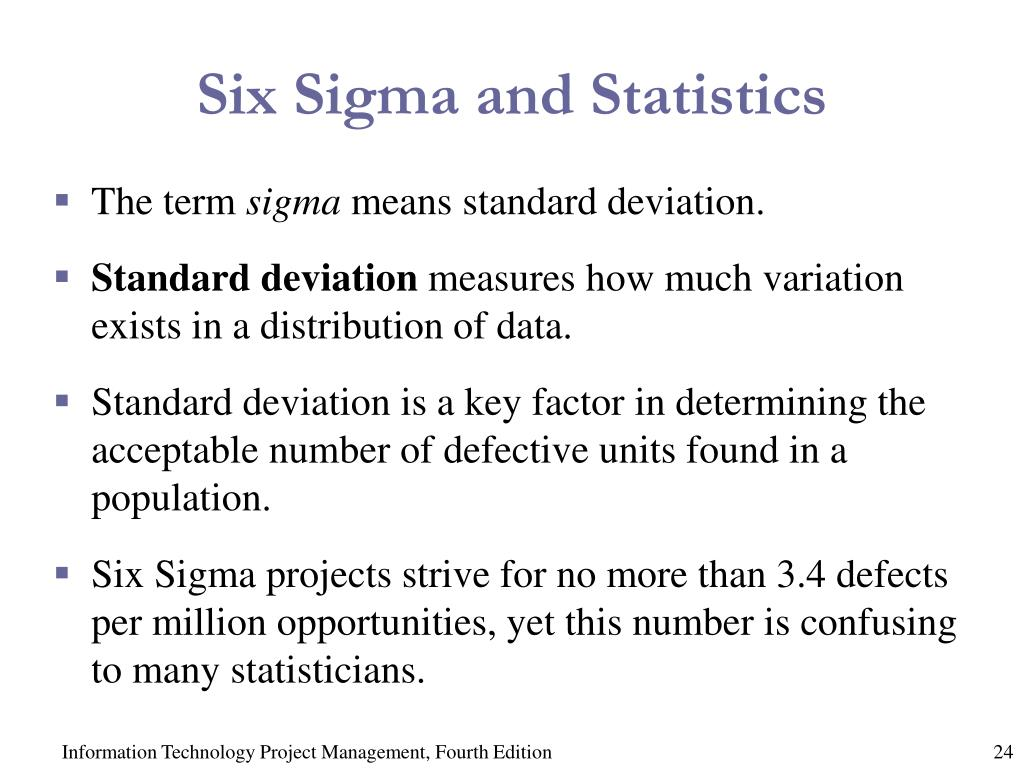 Six Sigma and Statistics