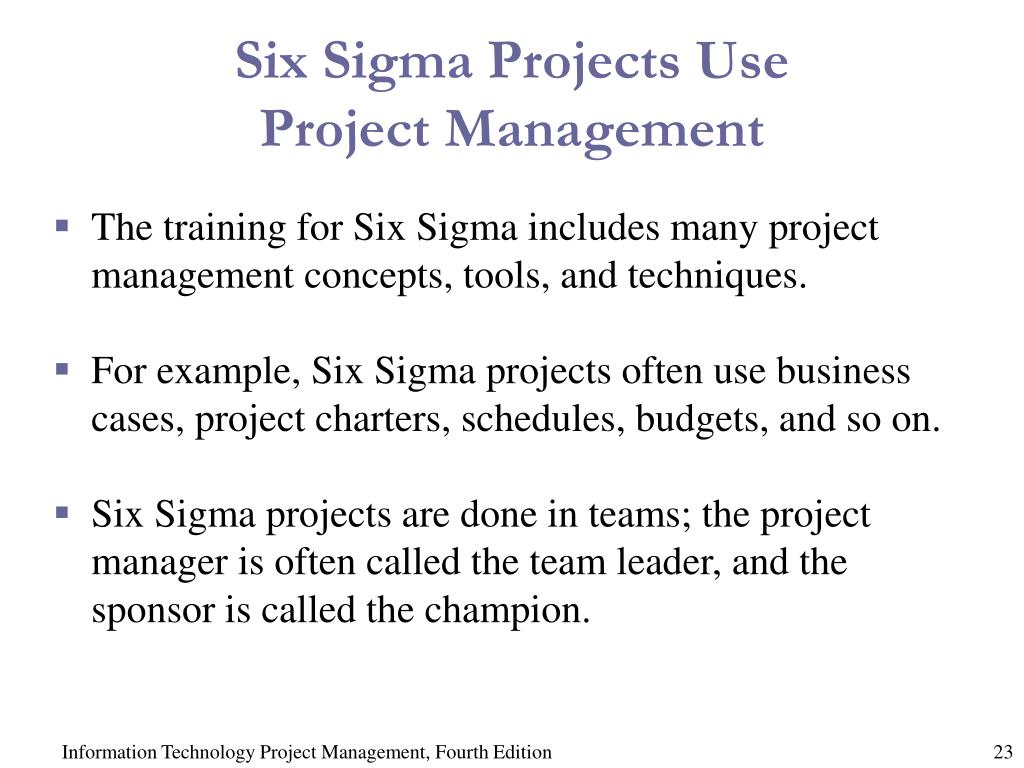 Six Sigma Projects Use