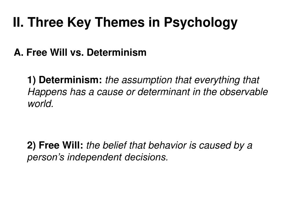 II. Three Key Themes in Psychology