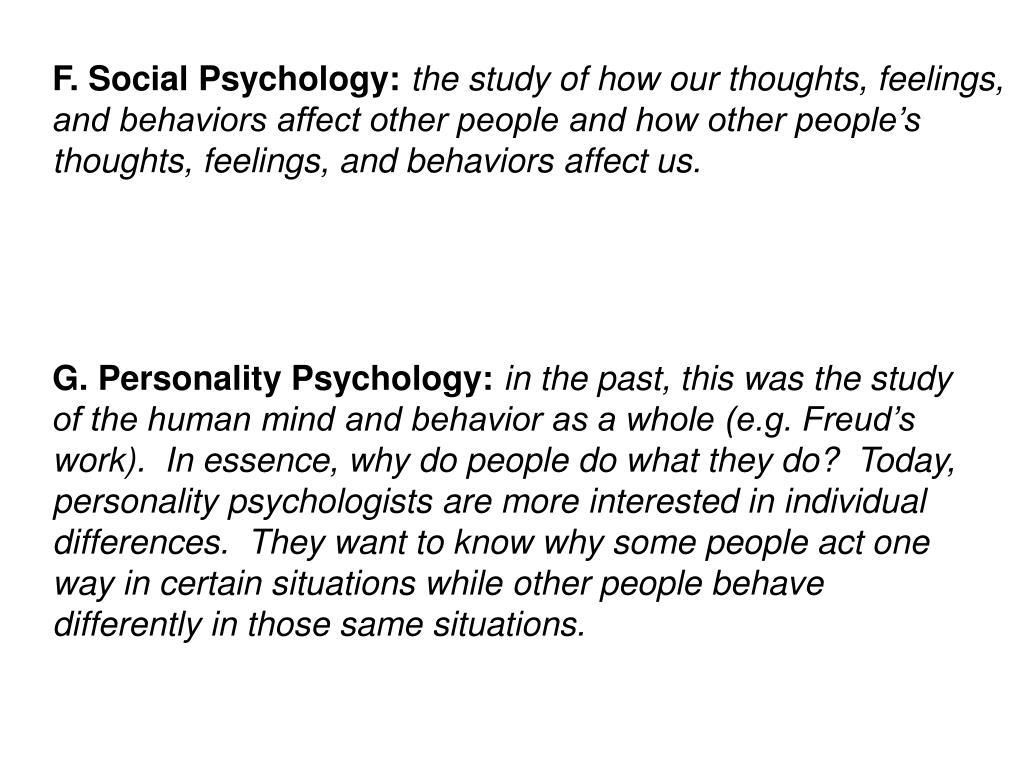 F. Social Psychology: