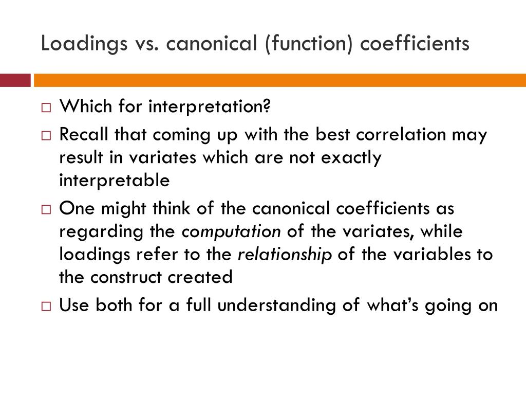 Loadings vs. canonical (function) coefficients